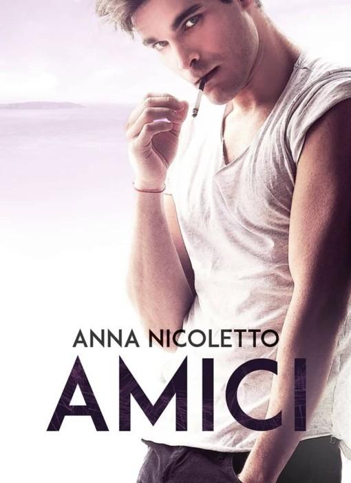Anna Nicoletto - Amici