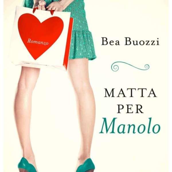 Bea Buozzi - Matta per Manolo