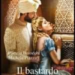 Pamela Boiocchi - Michela Piazza - il bastardo dei Moghul