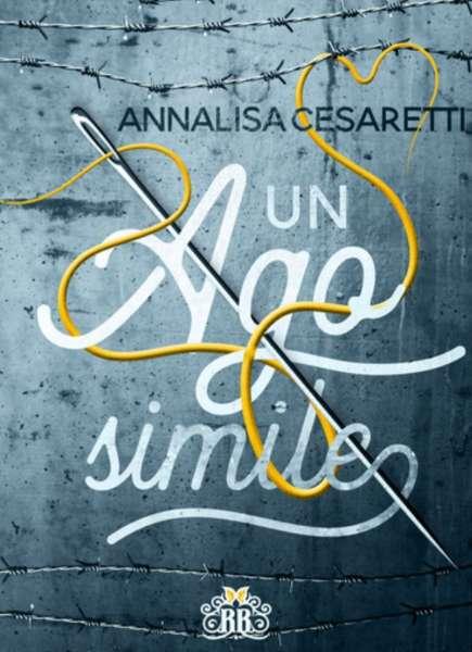 Annalisa Cesaretti - Un ago simile