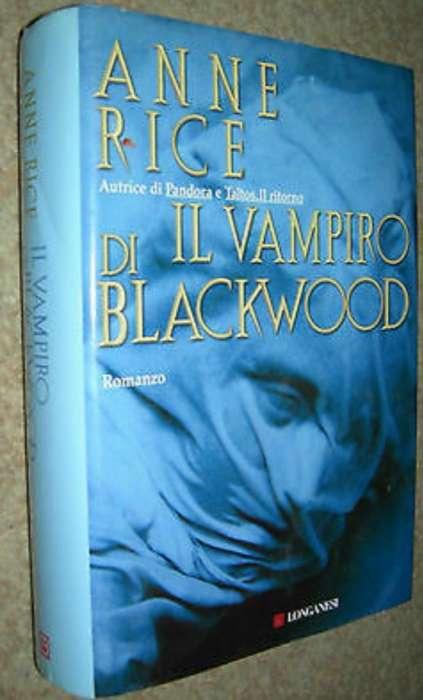 Anne Rice - Il vampiro di Blackvood