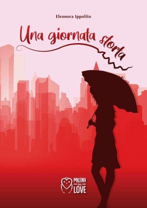 Eleonora Ippolito - Una giornata storta