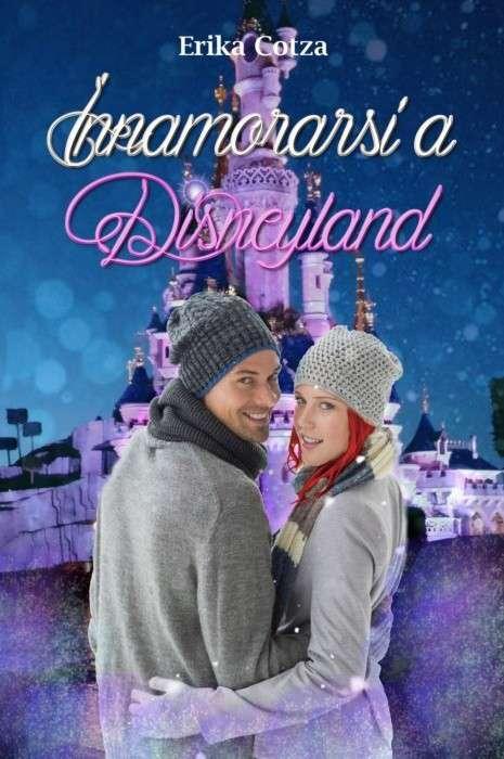Erika Cotza - Innamorarsi a Disneyland