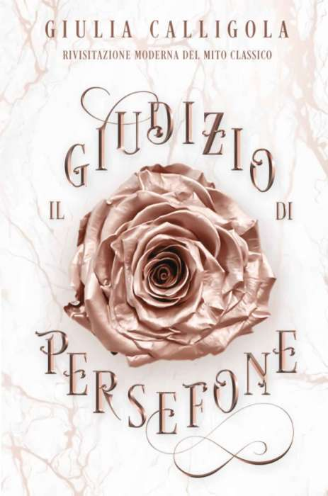 Giulia Calligola - Il giudizio di Persefone