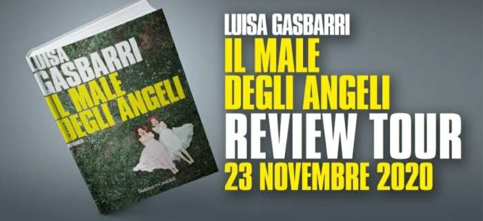 Luisa Gasbarri - Il male degli angeli - Review Tour