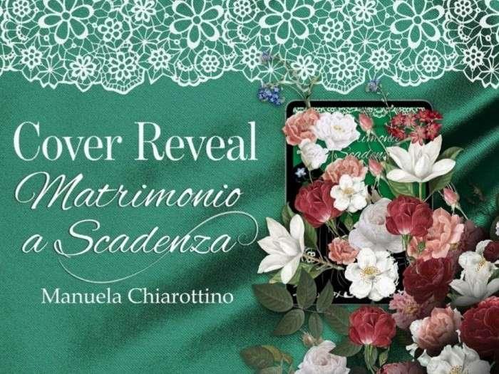 Manuela Chiarottino - Matrimonio a scadenza - cover reveal