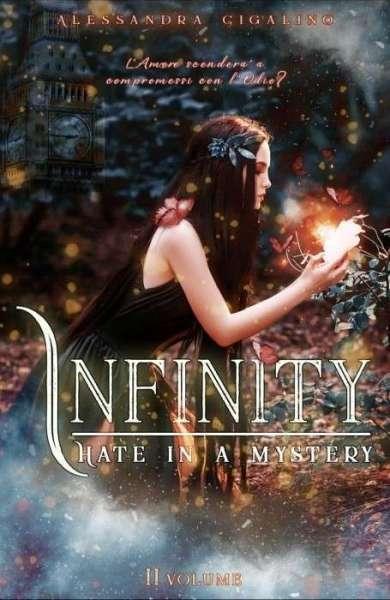 Alessandra Cigalino - Infinity - Love in a mystery - Vol.2