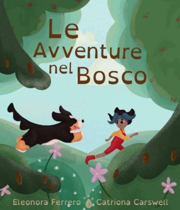 Eleonora Ferrero - Catriona Carswell - Le avventure nel bosco