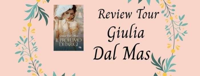 Giulia Dal Mas - Il profumo di parigi - Review Tour