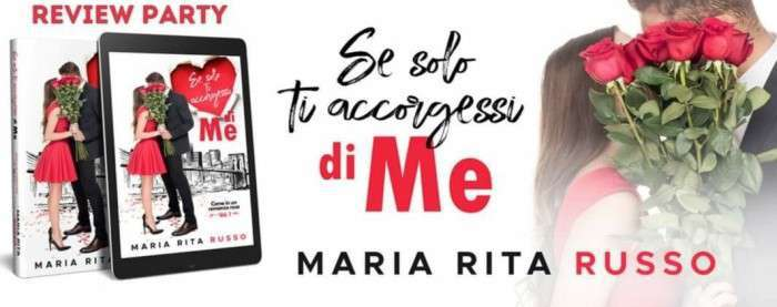 Maria Rita Russo - Se solo ti accorgessi di me - review party