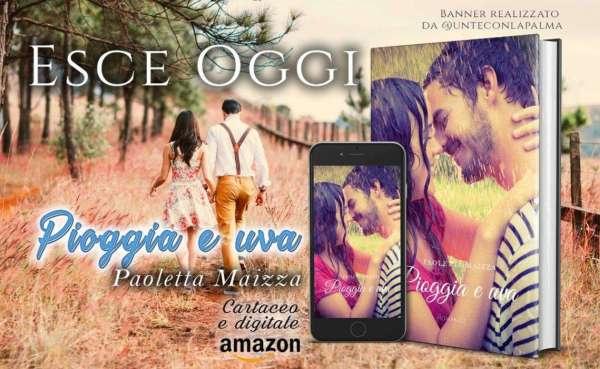 Paoletta Maizza - Pioggia e Uva - banner