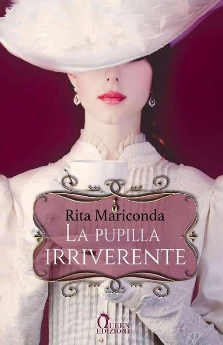 Rita Mariconda - la pupilla irriverente