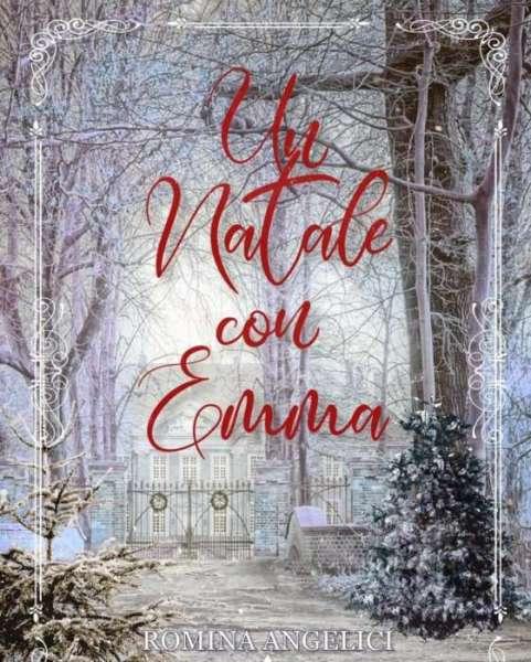 Romina Angelici - Un Natale con Emma