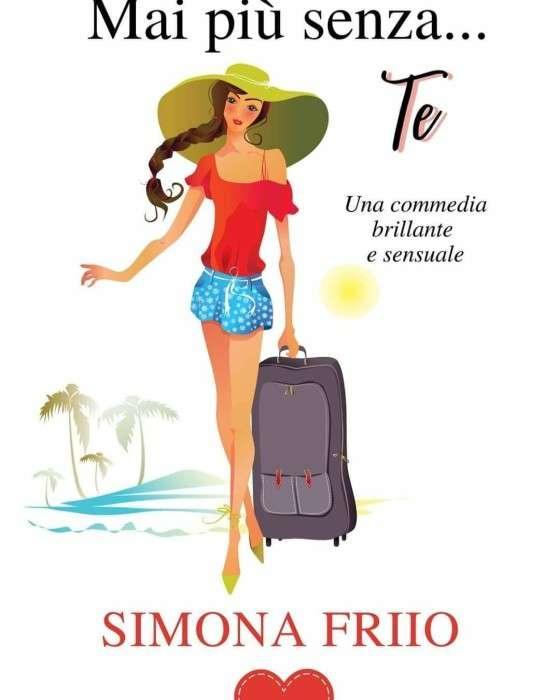 Simona Friio - Mai più senza te