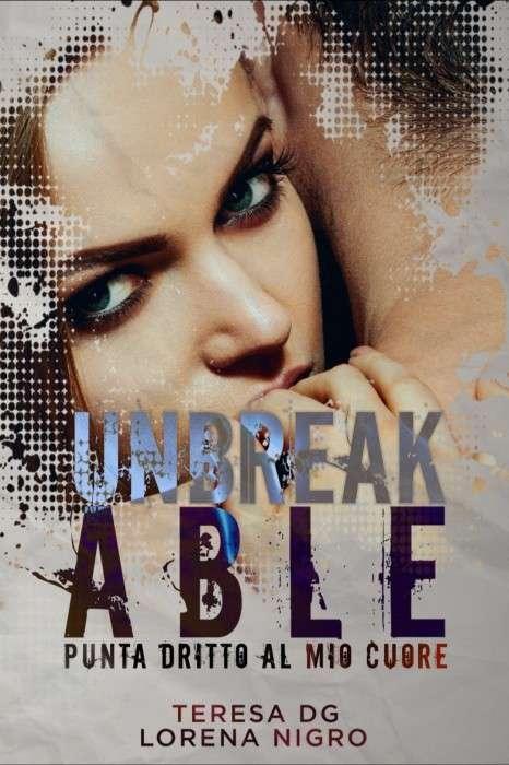 Teresa DG e Lorena Nigro - Unbreakable