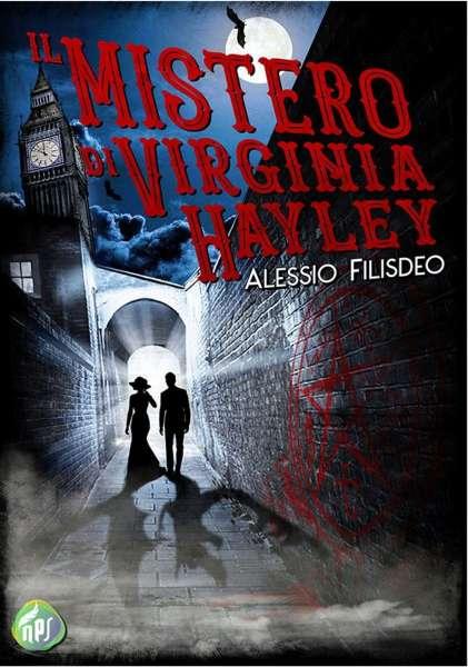 Alessio Filisdeo - Il mistero di Virginia Hayley