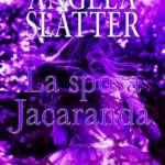 Angela Slatter - La sposa Jacaranda