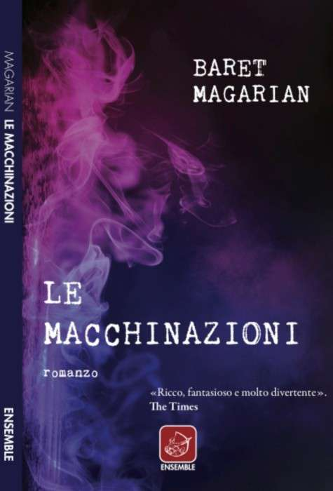 Baret Magarian - Le macchinazioni