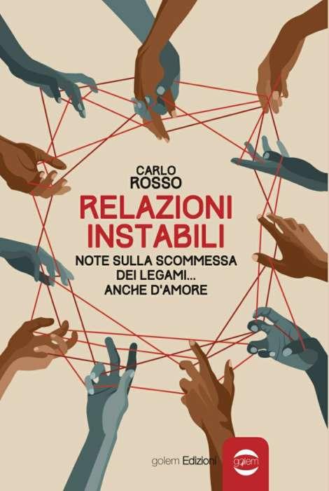 Carlo Rosso - Relazioni instabili
