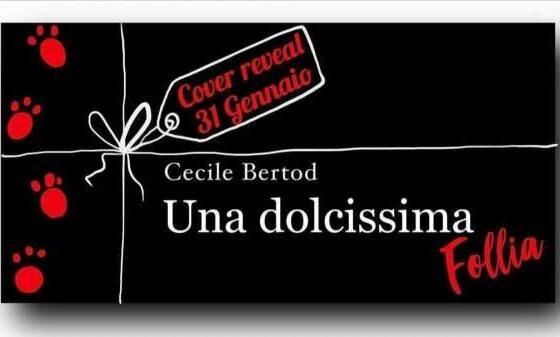 Cecile Bertod - Una dolcissima follia - cover