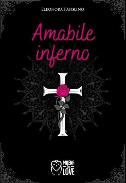 Eleonora Fasolino - Amabile inferno