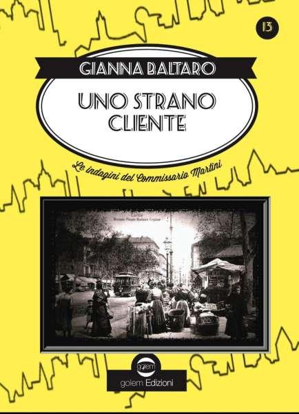 Gianna Baltaro - Uno strano cliente