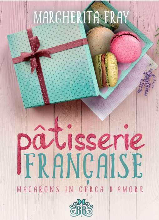 Margherita Fray - patisserie francaise macarons in cerca d'amore