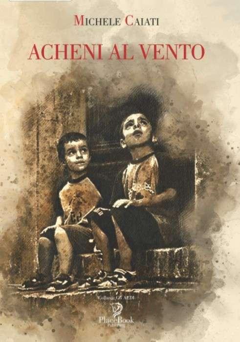 Michele Caiati - Acheni al vento