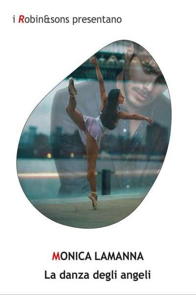 Monica Lamanna - La danza degli angeli