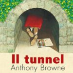 Anthony Browne - Il tunnel