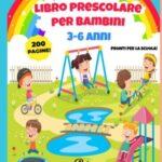 Baby Entertainment - Libro prescolare per Bambini 3-6 anni