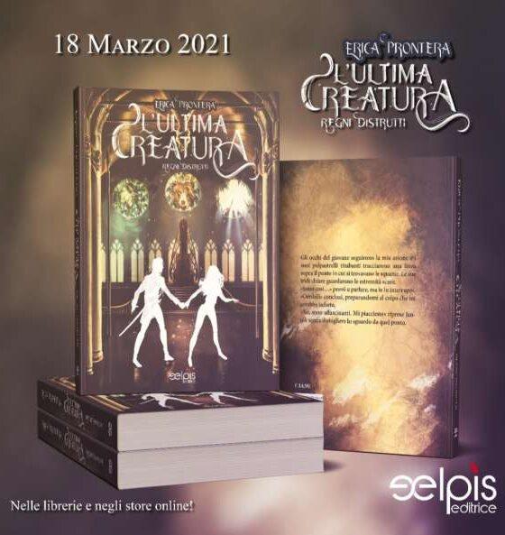 Erica Prontera - L'ultima creatura - libreria
