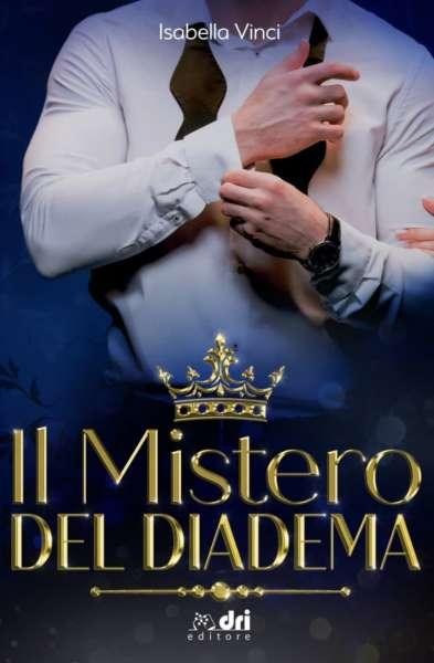 Isabella Vinci - Il mistero del diadema