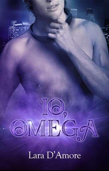 Lara D'Amore - Io, Omega