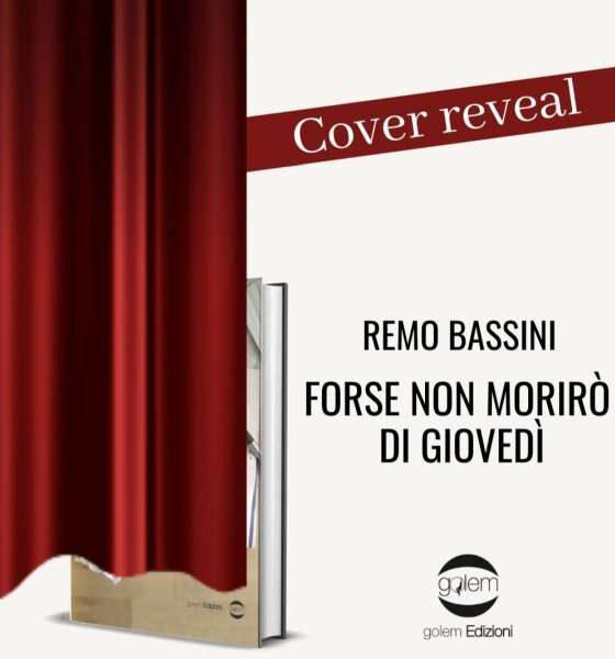 Remo Bassini - forse non morirò di giovedì - cover