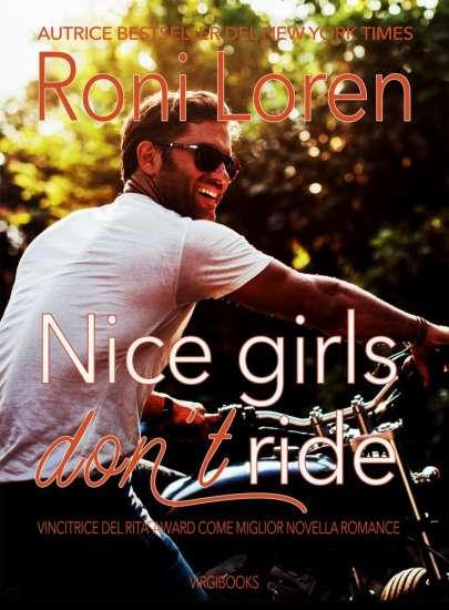 Roni Loren - Nice girl don't ride