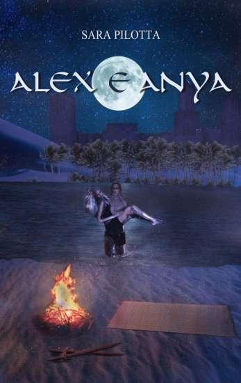 Sara Pilotta - Alex e Anya