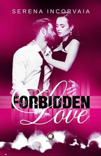 Serena Incorvaia - Forbidden love