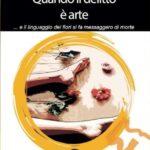 Tiziana Viganò - Quando il delitto è arte