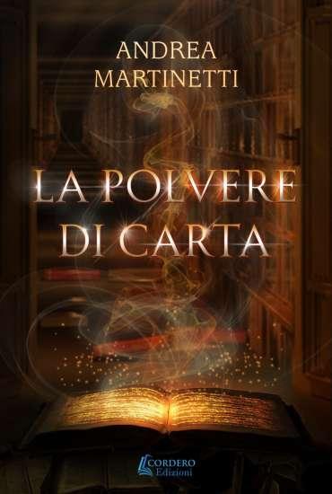 Andrea Martinetti-La polvere di carta