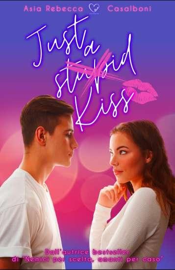 Asia Rebecca Casalboni-Just a stupid kiss