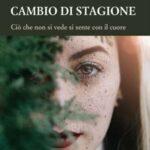 Carmen Capasso-Cambio di stagione