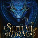 Francesco Codenotti - Le sette vie del drago