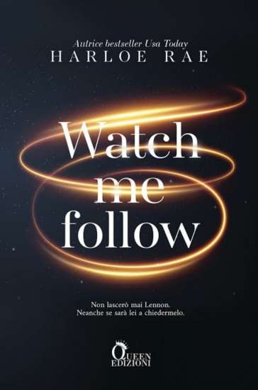 Harloe Rae - Watch me follow
