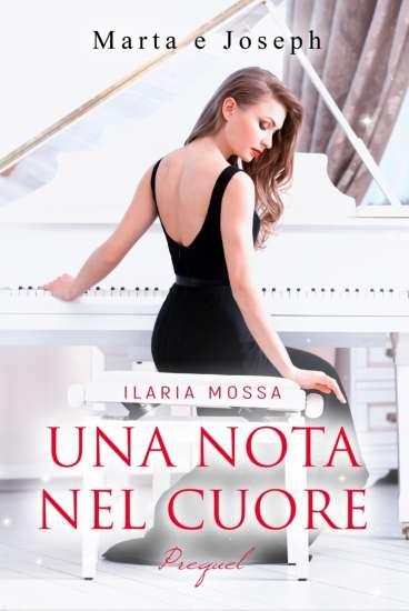 Ilaria Mossa - una nota nel cuore prequel