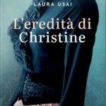 Laura Usai-L'eredità di Christine