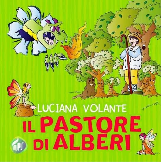 Luciana Violante-il pastore di alberi