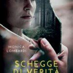 Monica Lombardi-Schegge di verità