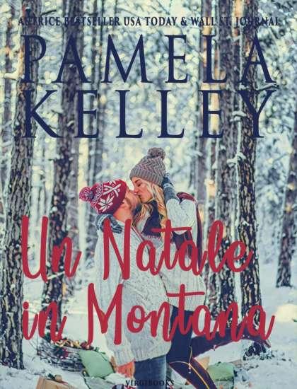 Pamela M. Kelley-Un natale in montana