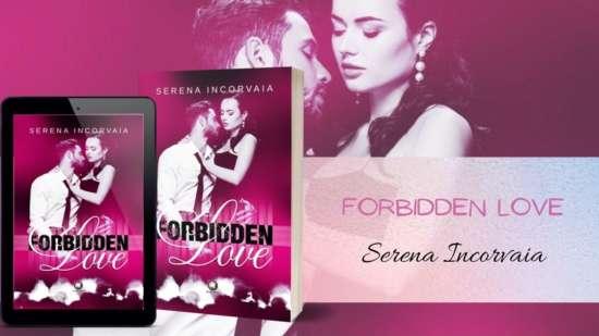 Serena Incorvaia - Forbidden love - formati